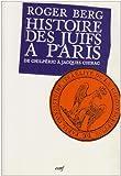 Histoire des Juifs à Paris : De Childéric à Jacques ...