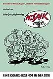 Die Geschichte des 'Mosaik' von Hannes Hegen: Eine Comic-Legende in der DDR