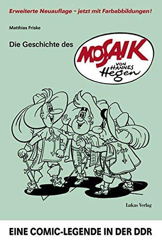 Mosaik-kunst (Die Geschichte des 'Mosaik' von Hannes Hegen: Eine Comic-Legende in der DDR)