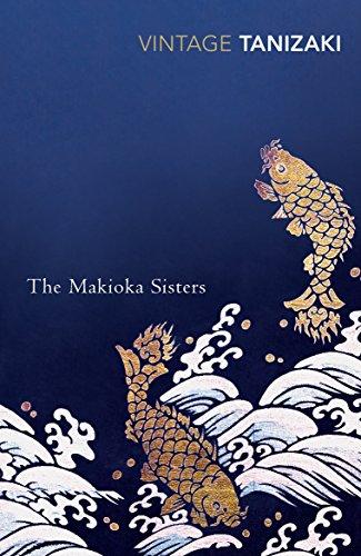The Makioka Sisters (Vintage Classics) por Junichiro Tanizaki