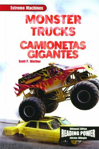 Monster Trucks/Camionetas Gigantes (Maquinas Extremas) por Scott P. Werther