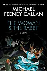 The Woman & The Rabbit: A Novel (English Edition)