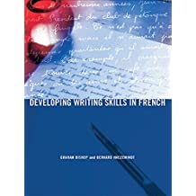 Developing Writing Skills in French