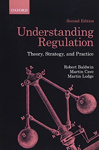 Understanding Regulation: Theory, Strategy, and Practice por Robert Baldwin