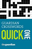 Guardian Crosswords: Quick One (Guardian Newspapers Ltd)