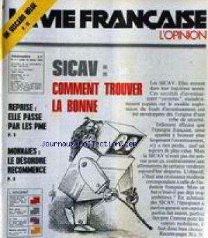 VIE FRANCAISE (LA) [No 7] du 16/02/1976 - UN GISCARD BELGE - SICAV - COMMET TROUVER LA BONNE - REPRISE ET PME - MONNAIES - LE DESORDRE RECOMMENCE. par Collectif