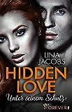 Hidden Love - Unter seinem Schutz: Roman Bild