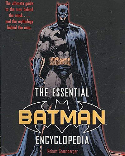 [The Essential Batman Encyclopedia] (By: Robert Greenberger) [published: June, 2008]
