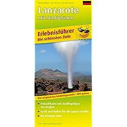 Lanzarote: Erlebnisführer, Freizeitkarte mit Informationen zu Freizeiteinrichtungen auf der Kartenrückseite, 1:80000 (Erlebnisführer / EF)