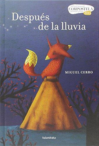 Después de la lluvia (Premio Compostela) por Miguel Cerro