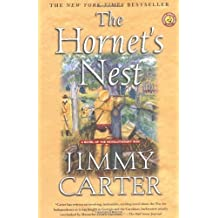The Hornet's Nest: A Novel of the Revolutionary War by Jimmy Carter (2004-10-13)