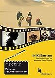 CINELE: 14 Kilómetros: Handreichung zum Film im Spanischunterricht
