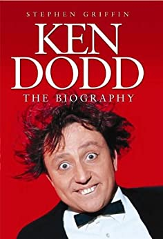 Ken Dodd: The Biography par [Griffin, Stephen]