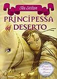Scarica Libro Principessa del deserto Principesse del regno della fantasia 3 (PDF,EPUB,MOBI) Online Italiano Gratis