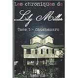 Les Chroniques de Lily Miller Tome V: Cauchemars