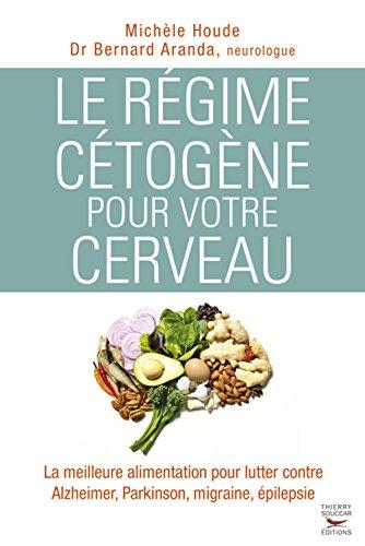 Le régime cétogène pour votre cerveau