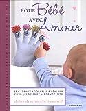 Telecharger Livres Pour Bebe avec Amour 35 cadeaux adorables a realiser pour les bebes et les tout petits (PDF,EPUB,MOBI) gratuits en Francaise