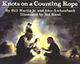 Knots on a Counting Rope (Reading Rainbow Books) by Bill Martin Jr. (1997-09-15)