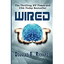 Wired by Douglas E. Richards (2012-07-23)