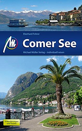 Comer See Reiseführer Michael Müller Verlag: Individuell reisen mit vielen praktischen Tipps (MM-Reiseführer)