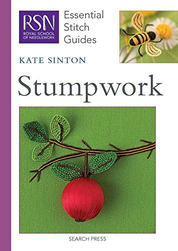 RSN Essential Stitch Guides: Stumpwork Cover Image