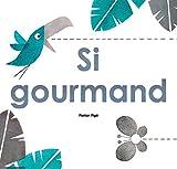 "Afficher ""Si gourmand"""