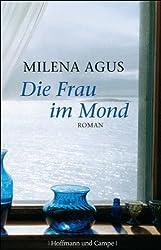 Die Frau im Mond: Roman