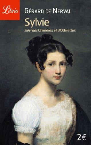 Sylvie suivi de Les chimères et Odelettes par Gerard de Nerval