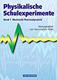 Physikalische Schulexperimente: Band 1 - Mechanik, Thermodynamik: Buch - Prof. Dr. Hans-Joachim Wilke