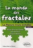 Le Monde des Fractales La Nature Trans-échelles