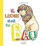 Il Leone non fa BAU (Impariamo a leggere)