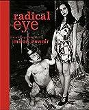 Radical Eye: The Photography of Miron Zownir