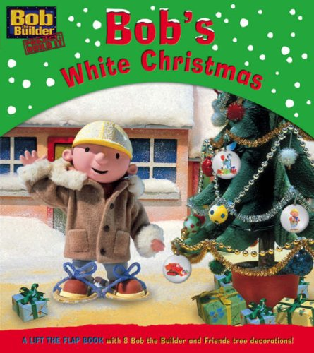 Bob's White Christmas (Bob the Builder Project: Build it)