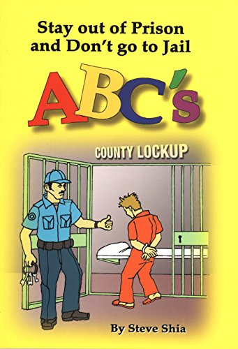 Stay out of Prison and Don't go to Jail ABC's (English Edition)