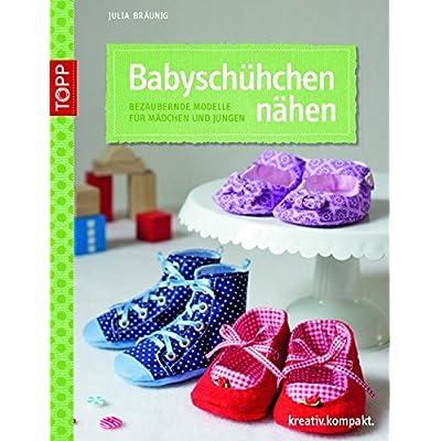 PDF] Babyschühchen nähen: Bezaubernde Modelle für Mädchen und Jungen ...