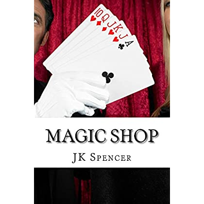 Magic Shop: History, Magicians, And Tricks (English Edition)
