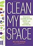 Clean My Space: The Secret to...
