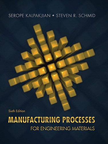 UPDATE e-Book] Manufacturing Processes for Engineering Materials