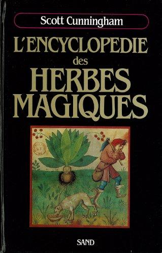 ENCYCLOPEDIE HERBES MAGIQUES