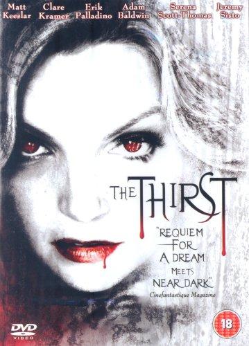 The Thirst [2006] [Edizione: Regno Unito]