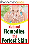 NATURAL REMEDIES FOR A PERFECT SKIN:...