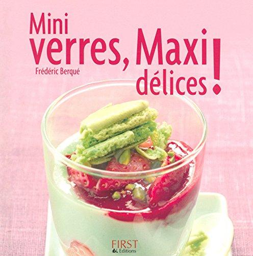 Mini Verres, maxi délices