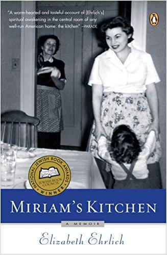Miriam's Kitchen: A Memoir.