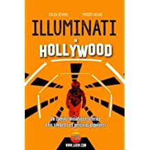 Illuminati en Hollywood: Hollywood Oculto (segunda parte): Volume 8 (Series Illuminati)