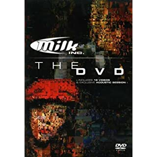 Milk Inc. The DVD - 16 Videos & Exclusive Acoustic Session