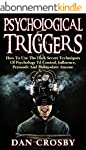 Psychological Triggers: How To Use Th...