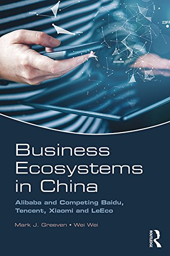 Business Ecosystems in China: Alibaba and Competing Baidu, Tencent ...