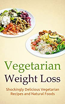... Vegetarian Diet, Vegetarian Food, Weight Loss Vegetarian Book 1