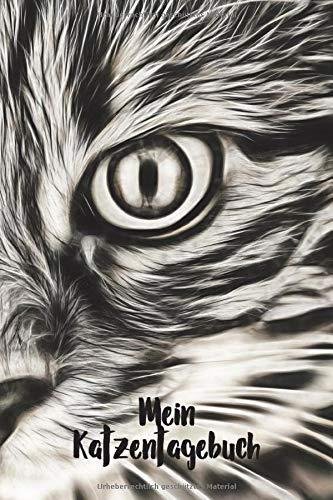Mein Katzentagebuch: Ein tierisch gutes Tagebuch für Katzenbesitzer, Züchter und Liebhaber von Stubentigern, Katzen und Katern. (Katzenbücher, Band 1) -