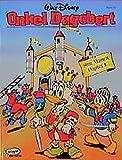 Disney: Onkel Dagobert: Onkel Dagobert, Bd.15, Seine Majestät Dagobert I.